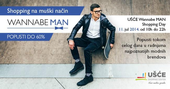 Shopping day usc site Ušće Wannabe Man Shopping Day  11. jul 2014.