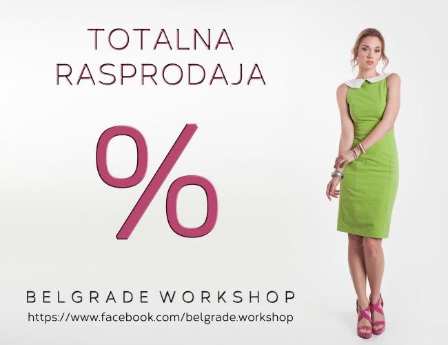 Belgrade Workshop rasprodaja Belgrade Workshop: Totalna rasprodaja   popusti do 70%